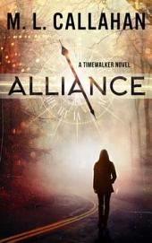ALLIANCE: A Timewalker Novel