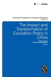 The Impact and Transformation of Education Policy in China