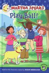 Martha Speaks: Play Ball! (Reader)