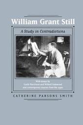 William Grant Still: A Study in Contradictions