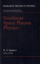 Nonlinear Space Plasma Physics