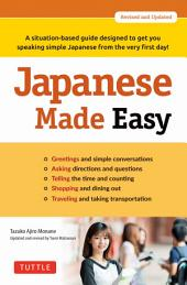 Japanese Made Easy: Revised and Updated