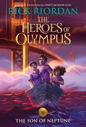 Heroes of Olympus, The, Book Two: The Son of Neptune