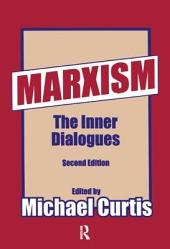 Marxism: The Inner Dialogues, Volume 1