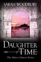 Daughter of Time (The After Cilmeri Series prequel)