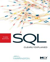 SQL Clearly Explained: Edition 3