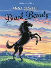 Black Beauty: Faber Children's Classics