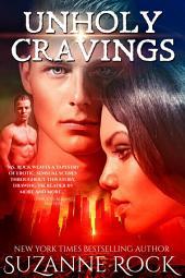 Unholy Cravings