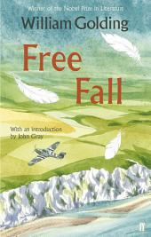 Free Fall: With an introduction by John Gray