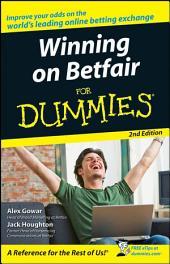 Winning on Betfair For Dummies: Edition 2