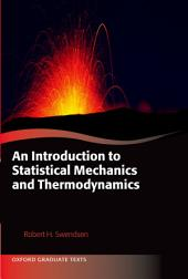 An Introduction to Statistical Mechanics and Thermodynamics