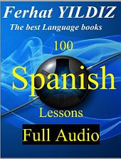 SPANISH ENGLISH THE BEST STORIES: THE BEST STORIES TO LEARN SPANISH