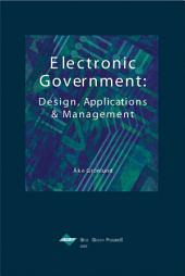 Electronic Government: Design, Applications and Management: Design, Applications and Management