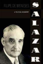 Salazar: A Political Biography