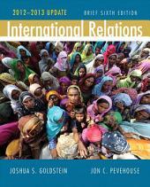 International Relations Brief: 2012-2013 Update, Edition 6