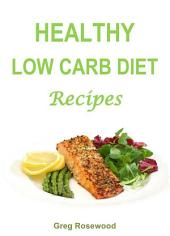 Healthy Low Carb Diet Recipes