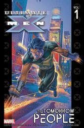 Ultimate X-Men Vol. 1: The Tomorrow People