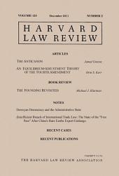 Harvard Law Review: Volume 125, Number 2 - December 2011