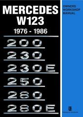 Mercedes W123 Owners Workshop Manual