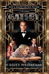 The Great Gatsby Film tie-in Edition: Official Film Edition including interview with Baz Luhrmann