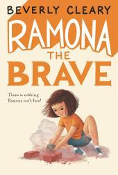 Ramona the Brave: Book 3