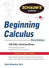 Schaum's Outline of Beginning Calculus, Third Edition: Edition 3