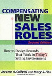 Compensating New Sales Roles: How to Design Rewards that Work in Today's Selling Environment