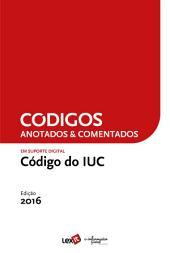 Código do IUC 2016 - Anotado & Comentado