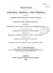Travels in Assyria, Media and Persia