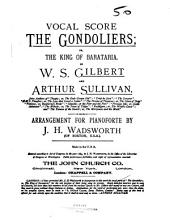 The Gondoliers: Or, The King of Barataria