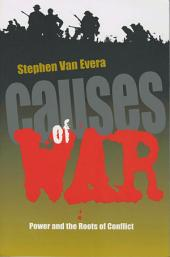 Causes of War: Power and the Roots of Conflict