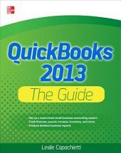 QuickBooks 2013 The Guide