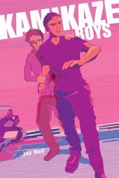 Kamikaze Boys (gay young adult)