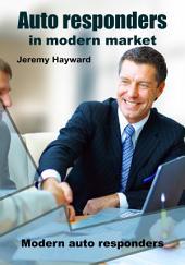 Auto responders in modern market: Modern auto responders