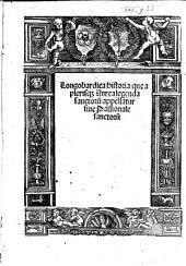 Langobardica historia que a plerisq[ue] Aurea legenda sanctoru[m] appellatur sive Passionale sanctorum