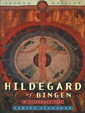 Hildegard of Bingen: A Visionary Life, Edition 2