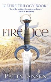Fire & Ice (book 1 Icefire Trilogy)