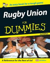 Rugby Union for Dummies: Edition 2