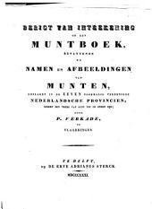 Muntboek, bevattende de namen en afbeeldingen van munten, geslagen in de zeven voormalig vereenigde Nederlandsche provincien, sedert den vrede van Gent tot op onzen tijd