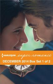 Harlequin Superromance December 2014 - Box Set 1 of 2: Charming the Firefighter\The Marine Finds His Family\Child by Chance