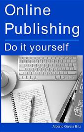 Online Publishing: Do it yourself