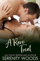 A Rare Treat (Treats To Tempt You, #3): A Sexy New Zealand Beach Romance