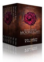 Seduced by Moonlight - seven stories of explicit paranormal erotica