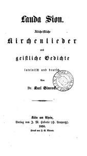 Lauda Sion, hymnos sacros antiquiores Latino sermone et vernaculo ed. C. Simrock