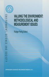 Valuing the Environment: Methodological and Measurement Issues