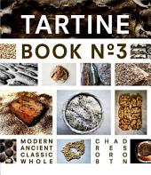 Tartine Book No. 3: Modern Ancient Classic Whole, Issue 3