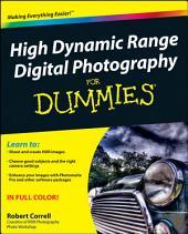 High Dynamic Range Digital Photography For Dummies