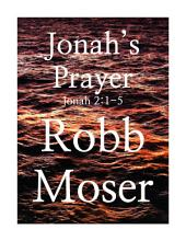 Jonah's Prayer: Jonah 2:1-5