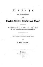 Briefe aus dem Freundeskreis von Göthe, Herder, Höpfner und Merck