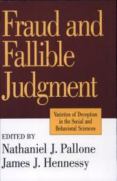 Fraud and Fallible Judgement: Varieties of Deception in the Social and Behavioral Sciences